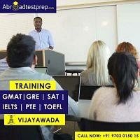 GRE, GMAT, TOEFL, IELTS, PTE and SAT Coaching Classes at Vijayawada