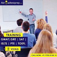 GRE, GMAT, IELTS, PTE, TOEFL and SAT Coaching Classes at Vizag