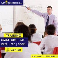 GRE, IELTS, GMAT,  PTE, SAT and TOEFL Coaching Classes at  Guntur.