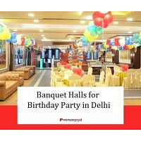 Banquet halls for birthday party in delhi