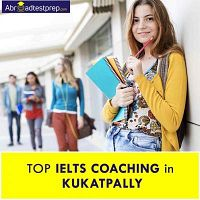 Top IELTS Coaching in Kukatpally - Abroad Test Prep