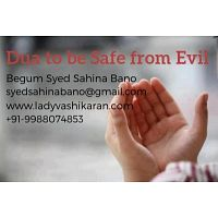 Best Dua to be Safe from Evil Power, Protect Family, Child - +91-9988074853
